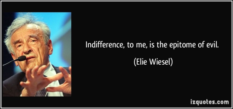 quote-indifference-to-me-is-the-epitome-of-evil-elie-wiesel-197780