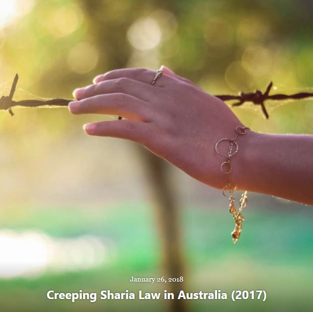 BLOG CREEPING SHARIA LAW AUSTRALIA JAN 26 2018