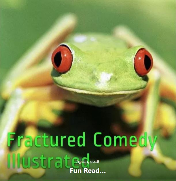 BLOG FRACTURED COMEDY APRIL 1 2018