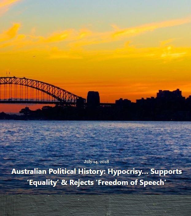 BLOG AUSTRALIAN POLITICAL HYPOCRISY JUL 14 2018