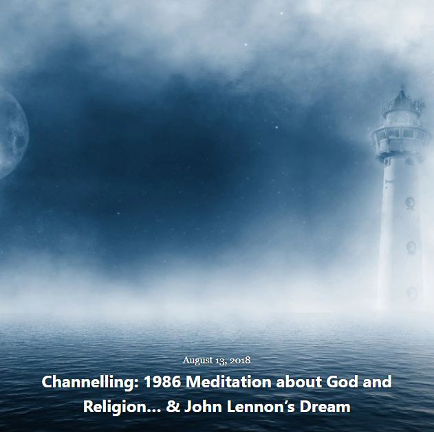 BLOG CHANNELLING MEDITATION GOD AUG 13 2018