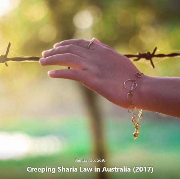 BLOG CREEPING SHARIA LAW AUSTRALIA JAN 26 2018