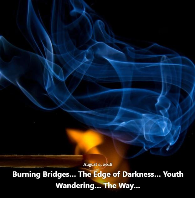 BLOG BURNING BRIDGES AUG 2 2018