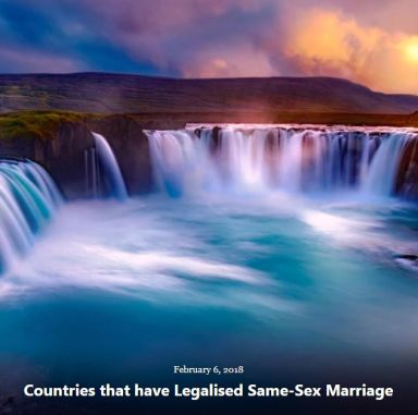 BLOG COUNTRIES LEGALISED SAME SEX MARRIAGE FEB 6 2018