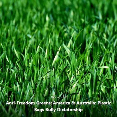 BLOG ANTI-FREEDOM GREENS PLASTIC BAGS 2018