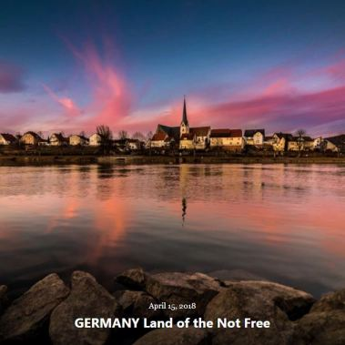 BLOG GERMANY Land of Not Free APRIL15 2018
