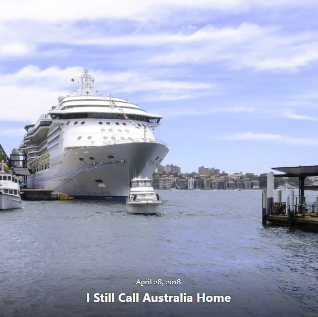 BLOG I STILL CALL AUSTRALIA HOME APRIL 28 2018