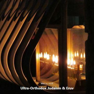 BLOG ULTRA-ORTHODOX JUDAISM ERUV MAY 12 2018