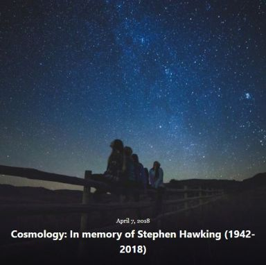 BLOG COSMOLOGY STEPHEN HAWKING APR 7 2018