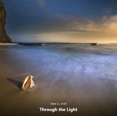 BLOG THROUGH THE LIGHT JUNE 17 2018