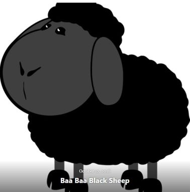 BLOG BAA BAA BLACK SHEEP OCT 12 2018