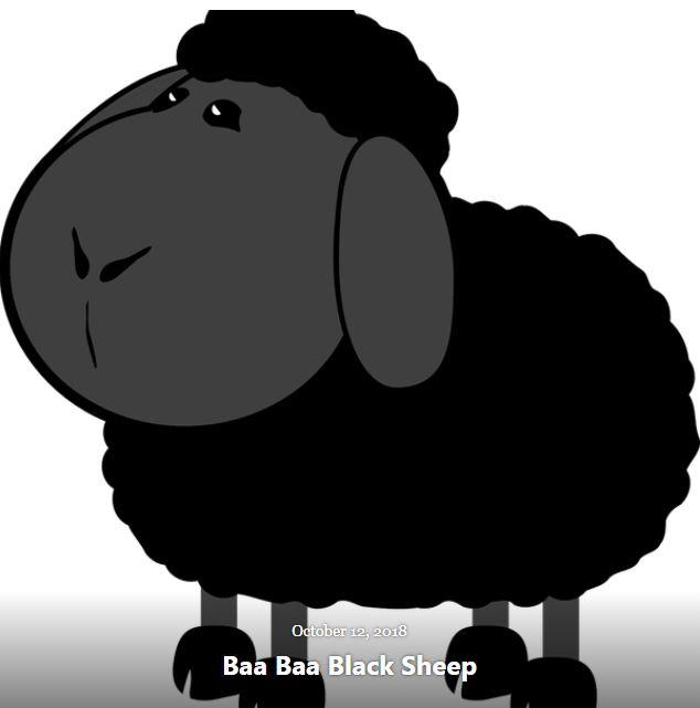 BLOG BAA BAA BLACK SHEEP OCT 12 2018