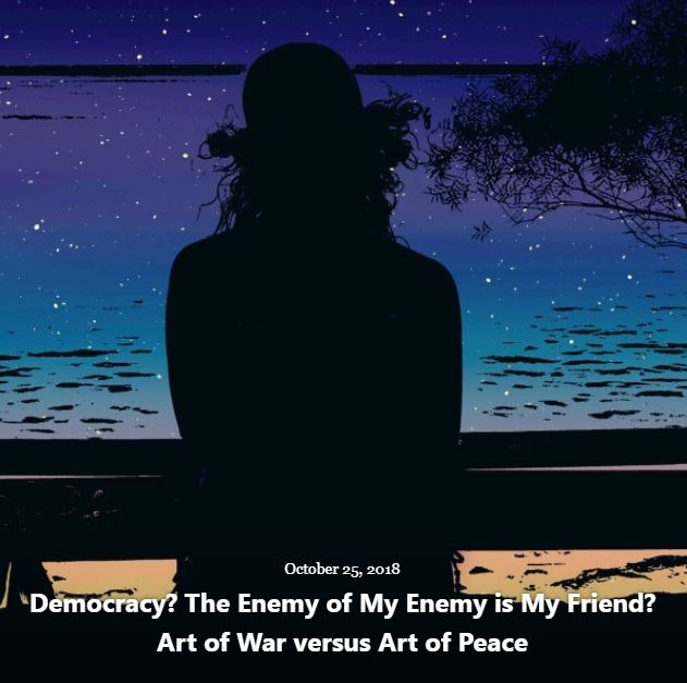 BLOG DEMOCRACY ENEMY OF MY ENEMY OCT 25 2018