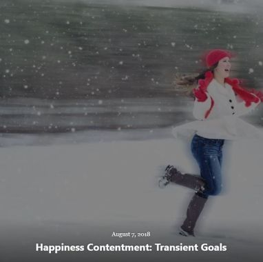 BLOG HAPPINESS TRANSIENT GOALS AUG 7 2018