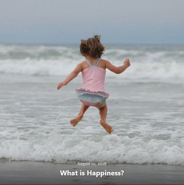 BLOG WHAT IS HAPPINESS AUG 10 2018
