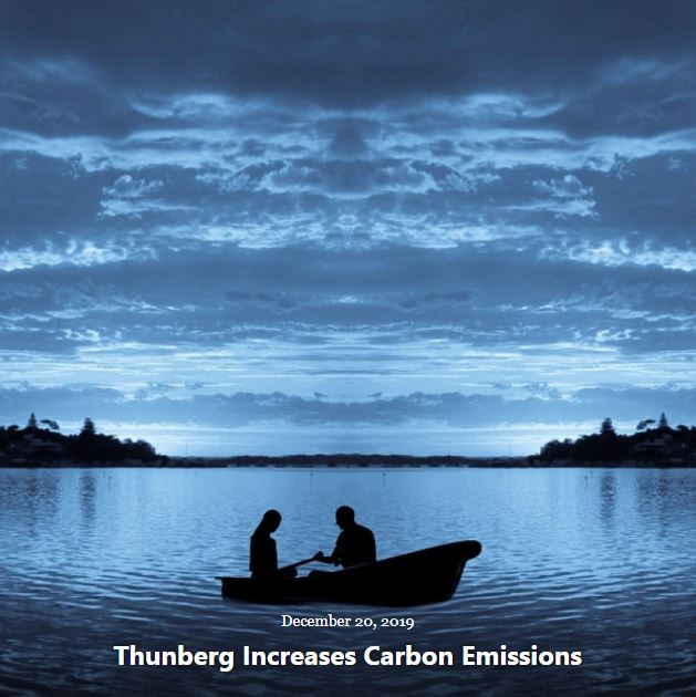 BLOG THUNBERG INCREASES CARBON EMISSIONS DEC 20 2019