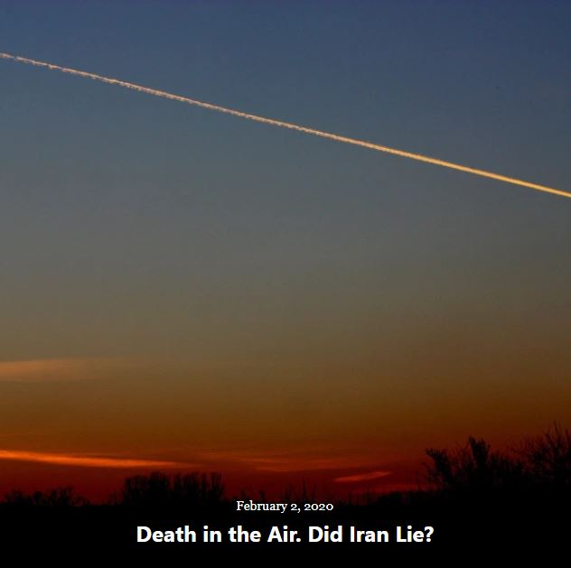 BLOG DEATH IN THE AIR DID IRAN LIE FEB 2 2020