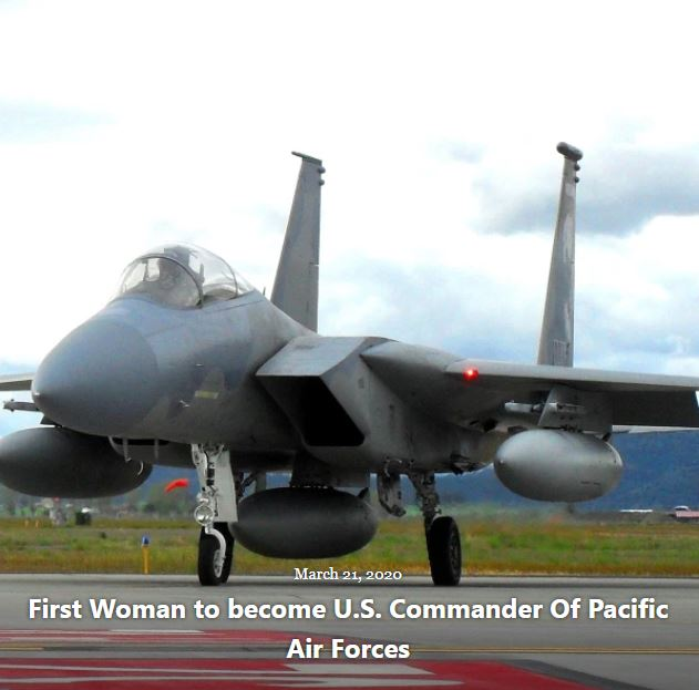 BLOG FIRST WOMAN U.S. COMMANDER PACIFIC AIR FORCES MAR 21 2020