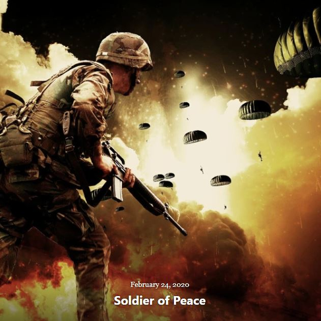 BLOG SOLDIER OF PEACE FEB 24 2020