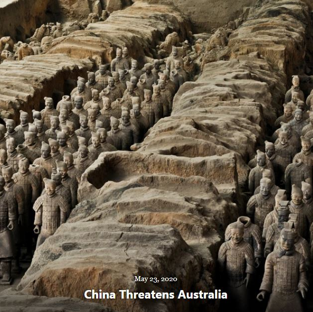BLOG CHINA THREATENS AUSTRALIA MAY 23 2020