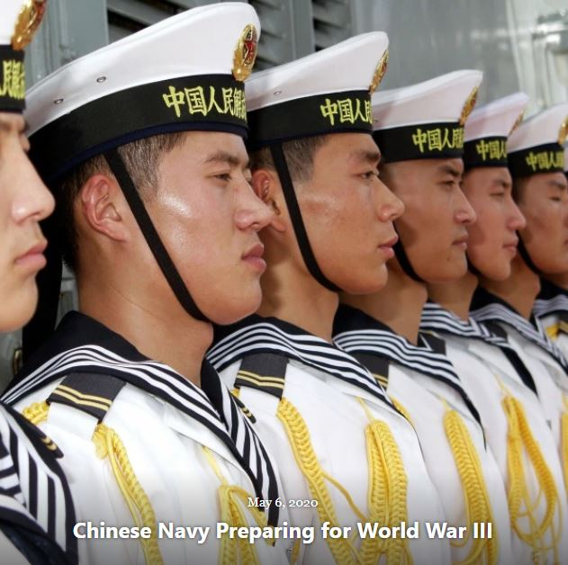 BLOG CHINESE NAVY PREPARING FOR WWIII MAY 6 2020